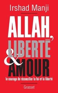 Deedr.fr Allah, liberté et amour - Le courage de réconcilier la foi et la liberté Image