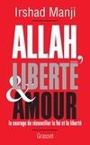 Irshad Manji - Allah, liberté et amour.