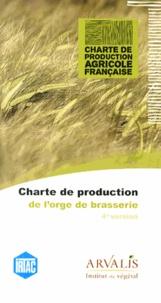 Charte de production de l'orge de brasserie- 4e version -  IRTAC   Showmesound.org