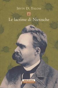 Irvin D. Yalom - Le lacrime di Nietzsche.