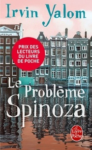 Ebook magazine francais télécharger Le problème Spinoza ePub par Irvin D. Yalom (French Edition) 9782253168683