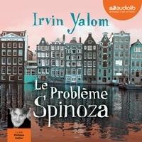 Irvin D. Yalom - Le problème Spinoza.