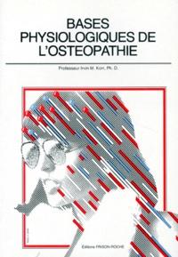 Irvin-M Korr - Base physiologique de l'ostéopathie.