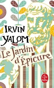 Irvin Yalom - Le Jardin d'Épicure.