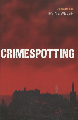 Irvine Welsh - Crimespotting.