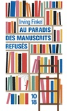Irving Finkel - Au paradis des manuscrits refusés.