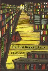 Irving Finkel - The Last Resort Library.