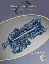 Irving Granet et Maurice Bluestein - Thermodynamics and Heat Power - With 1 CD-ROM, 7th Edition.