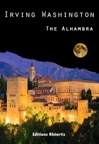 Irving Washington - The Alhambra.