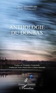 Iryna Dmytrychyn - Anthologie du Donbas.