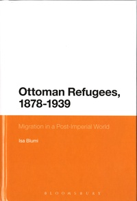 Ottoman Refugees, 1878-1939 - Migration in a Post-Imperial World.pdf