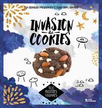 Isa Chandra Moskowitz et Terry Hope Romero - Invasion de cookies - 100 recettes véganes.