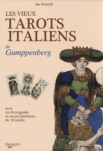 Isa Donelli - Les vieux tarots italiens de Gumppenberg. 1 Jeu