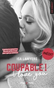 Isa Lawyers - Coupable ! I love you.