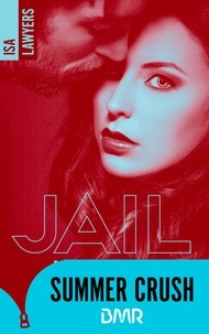 Isa Lawyers - Jail me, baby - Tome 1.