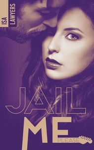 Isa Lawyers - Jail me, please - Tome 2.