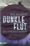 Isa Maron - Dunkle Flut - Die Nordsee-Morde.