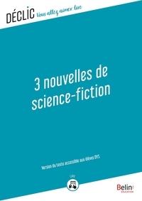 Isaac Asimov - 3 Nouvelles de science-fiction - DYS - Version du texte accessible aux DYS.