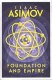 Isaac Asimov - Foundation and Empire.