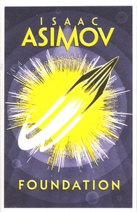 Isaac Asimov - Foundation.