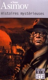 Isaac Asimov - Histoires mystérieuses.