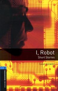 Isaac Asimov - I, Robot - Short Stories.