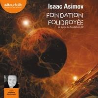 Isaac Asimov - Le cycle de Fondation IV : Fondation foudroyée.