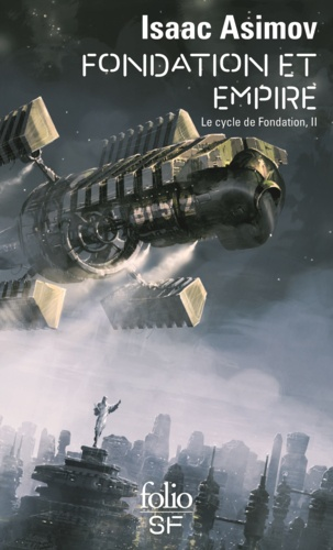 Le cycle de Fondation Tome 2 - Fondation et EmpireIsaac Asimov - Format ePub - 9782072454684 - 7,49 €