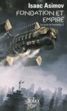 Isaac Asimov - Le cycle de Fondation Tome 2 : Fondation et Empire.