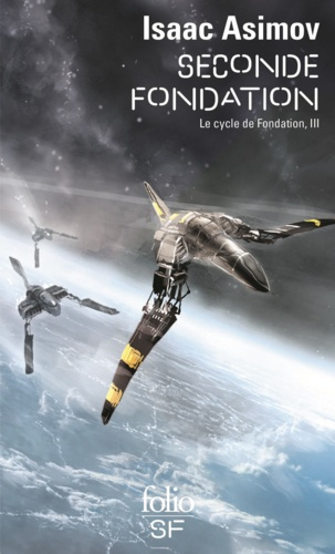 Le cycle de Fondation Tome 3 - Seconde FondationIsaac Asimov - Format ePub - 9782072454707 - 7,49 €