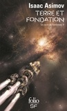 Isaac Asimov - Le cycle de Fondation Tome 5 : Terre et Fondation.