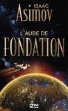 Isaac Asimov - Le cycle de la Fondation Tome 2 : L'aube de Fondation.