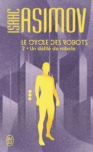 Livres audio téléchargés gratuitement Le cycle des robots Tome 2 par Isaac Asimov 9782290185551 en francais