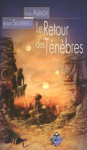 Isaac Asimov - Le Retour des ténèbres.