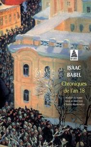 Isaac Babel - Chroniques de l'an 18 et autres chroniques (1916).