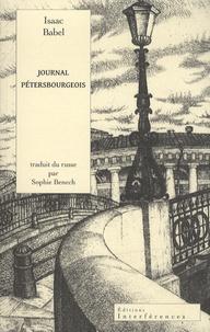 Isaac Babel - Journal pétersbourgeois.