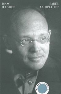 Isaac Babel - Oeuvres complètes.