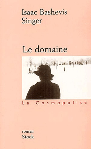 Isaac Bashevis Singer - Le domaine.