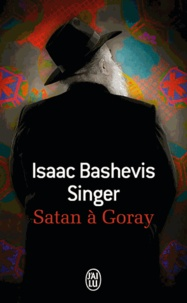 Isaac Bashevis Singer - Satan à Goray.