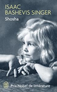 Isaac Bashevis Singer - Shosha.