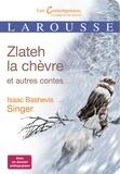 Isaac Bashevis Singer - Zlateh la chèvre et autres contes.