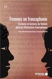 Isaac Bazié et Françoise Naudillon - Femmes en francophonie - Ecritures et lectures du féminin dans les littératures francophones.