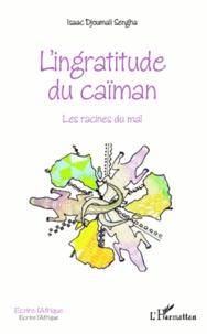Coachingcorona.ch L'ingratitude du caïman - Les racines du mal Image