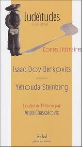 Isaac Dov Berkovits et Yehouda Steinberg - Contes littéraires.