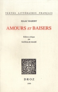 Isaac Habert - Amours et baisers.