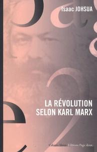 Isaac Johsua - La révolution selon Karl Marx.