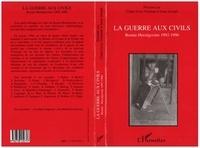 Isaac Joseph et Claire Lévy-Vroelant - La guerre aux civils - Bosnie-Herzégovine, 1992-1996, [actes du colloque, Paris, janvier 1996].