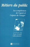 Isaac Joseph et Gilles Jeannot - Métiers du public - Les compétences de l'agent et l'espace de l'usager.