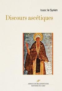Isaac le Syrien - Discours ascétiques.