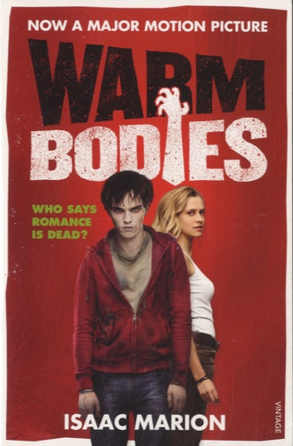 Isaac Marion - Warm Bodies.